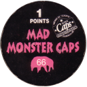 World Caps Federation > Mad Monster Caps > 001-113 Back.