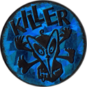 World Caps Federation > Slammers (unnumbered) 06-Killer-(blue-holographic).