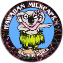 Worlds Of Fun Hawaiian Milkcaps > Malihine Koala Dancing.