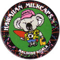 Worlds Of Fun Hawaiian Milkcaps > Malihine Koala Tourist.