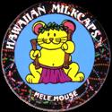 Worlds Of Fun Hawaiian Milkcaps > Mele Mouse Ka'eke'eke.
