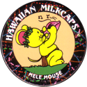 Worlds Of Fun Hawaiian Milkcaps > Mele Mouse Pû.