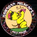 Worlds Of Fun Hawaiian Milkcaps > Mele Mouse Pû.