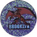 World POG Federation (WPF) > Canada Games > Gargoyles 75-Brooklyn.
