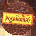 World POG Federation (WPF) > Canada Games > Pocahontas 35-Disney's-Pocahontas.