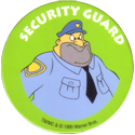 World POG Federation (WPF) > Canada Games > Post - Animaniacs 03-Security-Guard.