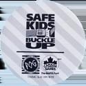 World POG Federation (WPF) > Canada Games > Safe Kids Buckle Up Back.