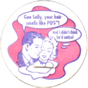 World POG Federation (WPF) > Classics 37-Gee-Sally,-your-hair-smells-like-POG!-And-I-didn't-think-he'd-notice!.