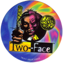 World POG Federation (WPF) > Crown Andrews > Batman Forever BF12-Two-Face.