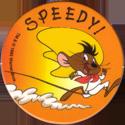 World POG Federation (WPF) > Looney Tunes 31-Speedy-II.