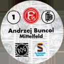 World POG Federation (WPF) > Schmidt > Bundesliga Serie 1 001-Fortuna-Düsseldorf-Andrzej-Buncol-Mittelfeld-(back).
