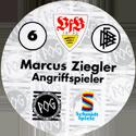 World POG Federation (WPF) > Schmidt > Bundesliga Serie 1 006-VfB-Stuttgart-Marcus-Ziegler-Angriffspieler-(back).