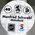 World POG Federation (WPF) > Schmidt > Bundesliga Serie 1 049-TSV-1860-München-Manfred-Schwabl-Mittelfeld-(back).
