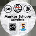 World POG Federation (WPF) > Schmidt > Bundesliga Serie 1 050-Eintracht-Frankfurt-Markus-Schupp-Mittelfeld-(back).