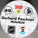World POG Federation (WPF) > Schmidt > Bundesliga Serie 1 060-VfB-Stuttgart-Gerhard-Poschner-Mittelfeld-(back).