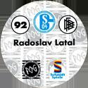 World POG Federation (WPF) > Schmidt > Bundesliga Serie 2 092-FC-Schalke-04-Radoslav-Latal-(back).