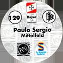 World POG Federation (WPF) > Schmidt > Bundesliga Serie 2 129-Bayer-Leverkusen-Paulo-Sergio-Mittelfeld-(back).
