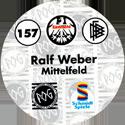 World POG Federation (WPF) > Schmidt > Bundesliga Serie 3 157-Eintracht-Frankfurt-Ralf-Weber-Mittelfeld-(back).
