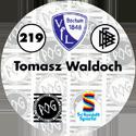 World POG Federation (WPF) > Schmidt > Bundesliga Serie 4 219-VfL-Bochum-Tomasz-Waldoch-(back).
