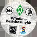 World POG Federation (WPF) > Schmidt > Bundesliga Serie 4 264-Werder-Bremen-Wladimir-Bestchastnykh-(back).