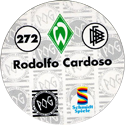 World POG Federation (WPF) > Schmidt > Bundesliga Serie 4 272-Werder-Bremen-Rodolfo-Cardoso-(back).