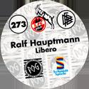 World POG Federation (WPF) > Schmidt > Bundesliga Serie 4 273-1.-FC-Köln-Ralf-Hauptmann-Libero-(back).