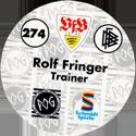 World POG Federation (WPF) > Schmidt > Bundesliga Serie 4 274-VfB-Stuttgart-Rolf-Fringer-Trainer-(back).