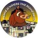 World POG Federation (WPF) > Selecta > Lion King 57-Pumba-Home-Is-Where-The-Rump-Rests.