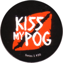 World POG Federation (WPF) > Series 1 (2006) 30-Kiss-My-POG.