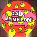 World POG Federation (WPF) > The Tick 15-Gad,-my-melon-II.