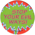 World POG Federation (WPF) > The Tick 18-Stop-your-evil-ways-I.