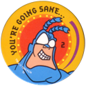 World POG Federation (WPF) > The Tick 21-You're-going-sane....