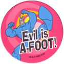 World POG Federation (WPF) > The Tick 24-Evil-is-A---Foot-II.