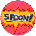 World POG Federation (WPF) > The Tick 44-Spoon.