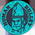 World POG Federation (WPF) > The Tick Kinis Turquoise-Human-Bullet.